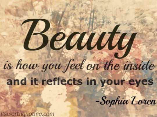 beauty-is-how-you-feel-on-the-inside-and-it-reflects-in-your-eyes-beauty-quote
