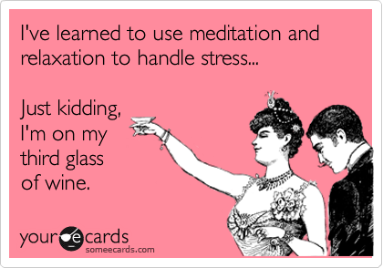 quotes-about-stress-glass-of-wine